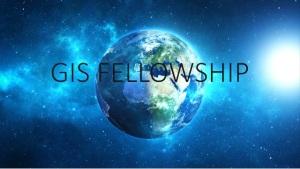 GIS Fellowship